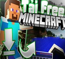 Cách tải game Minecraft miễn phí trên máy tính PC