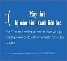 {Hướng dẫn} Cách sửa lỗi máy tính laptop bị màn hình xanh liên tục
